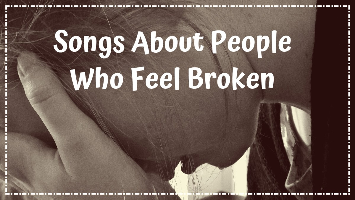 51 Songs About People Who Feel Broken