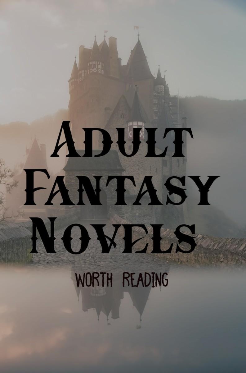10 Adult Fantasy Novels Worth Reading