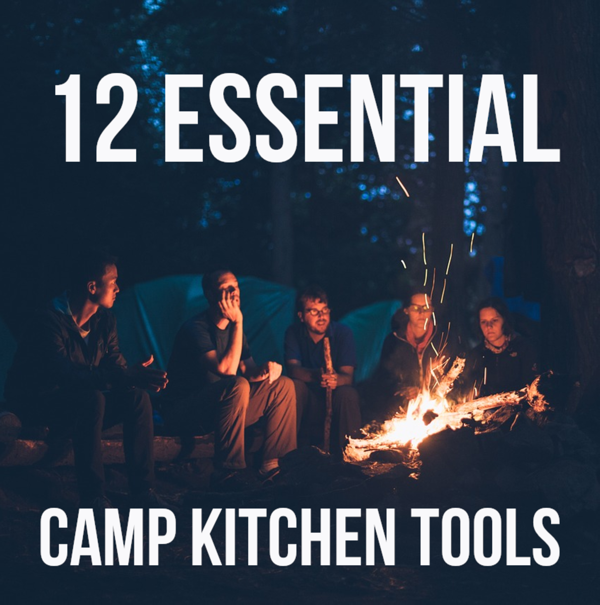 12 Best Camping Cooking Tools and Equipment