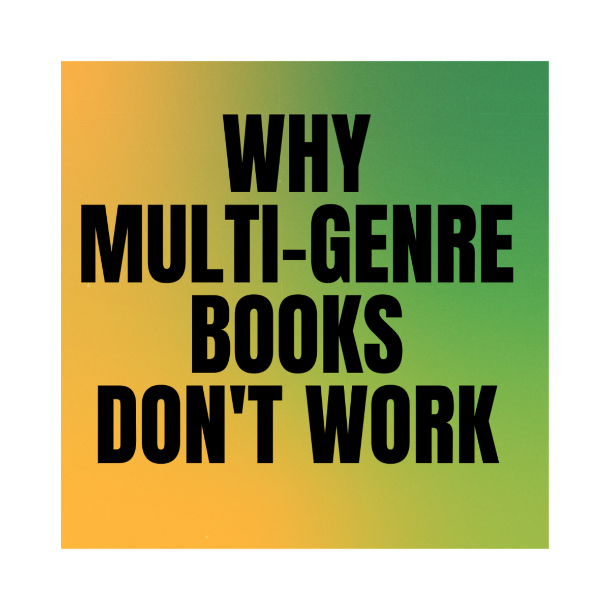 Why Multi-Genre Books Don't Work