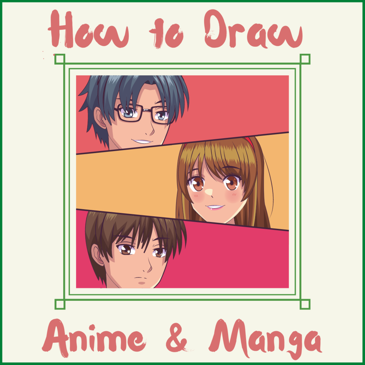 Learn to draw the anime and manga you've always wanted to create!