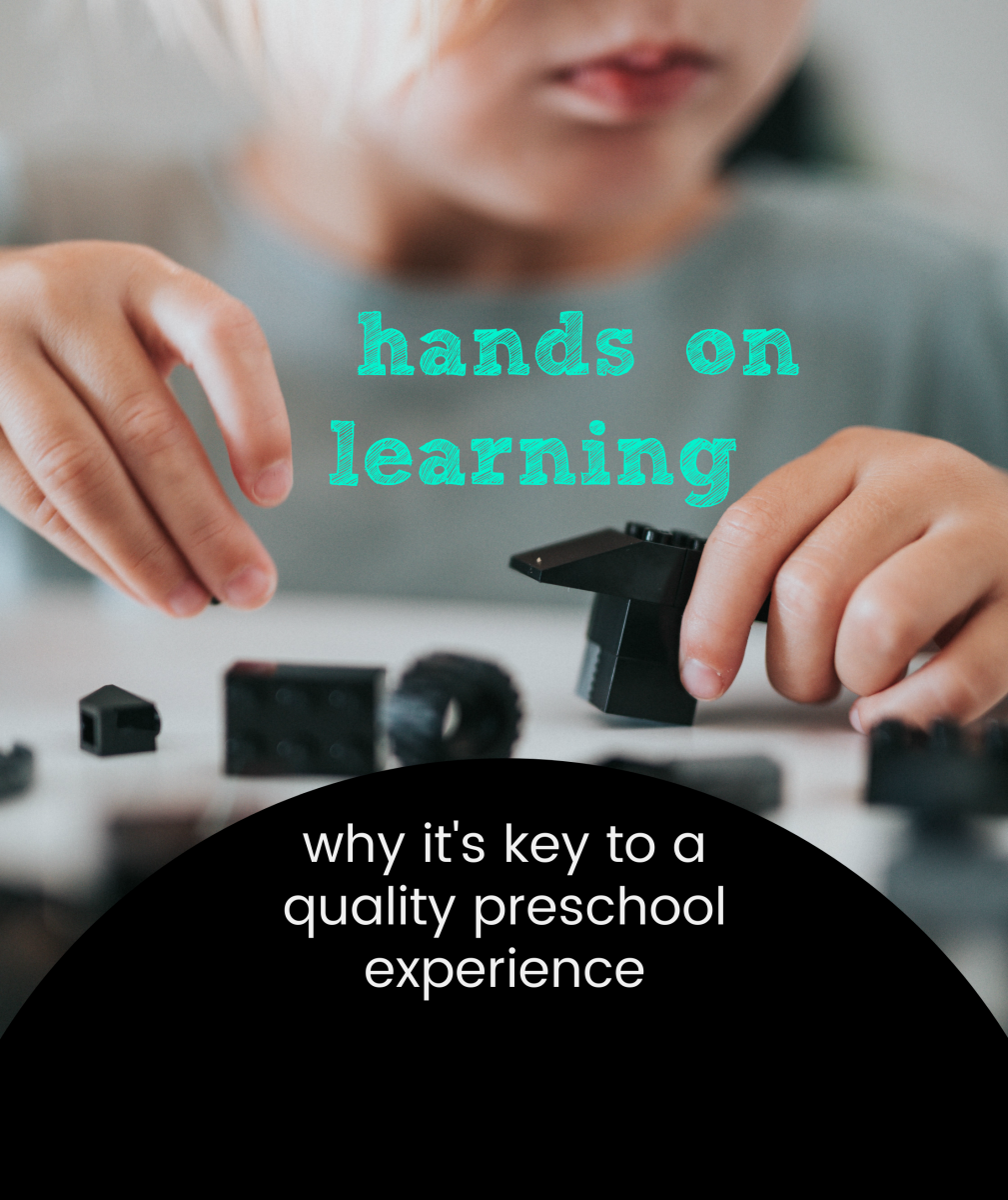 Hands-on learning is diminishing at preschools so it's important that parents know what it is and why it's so valuable.