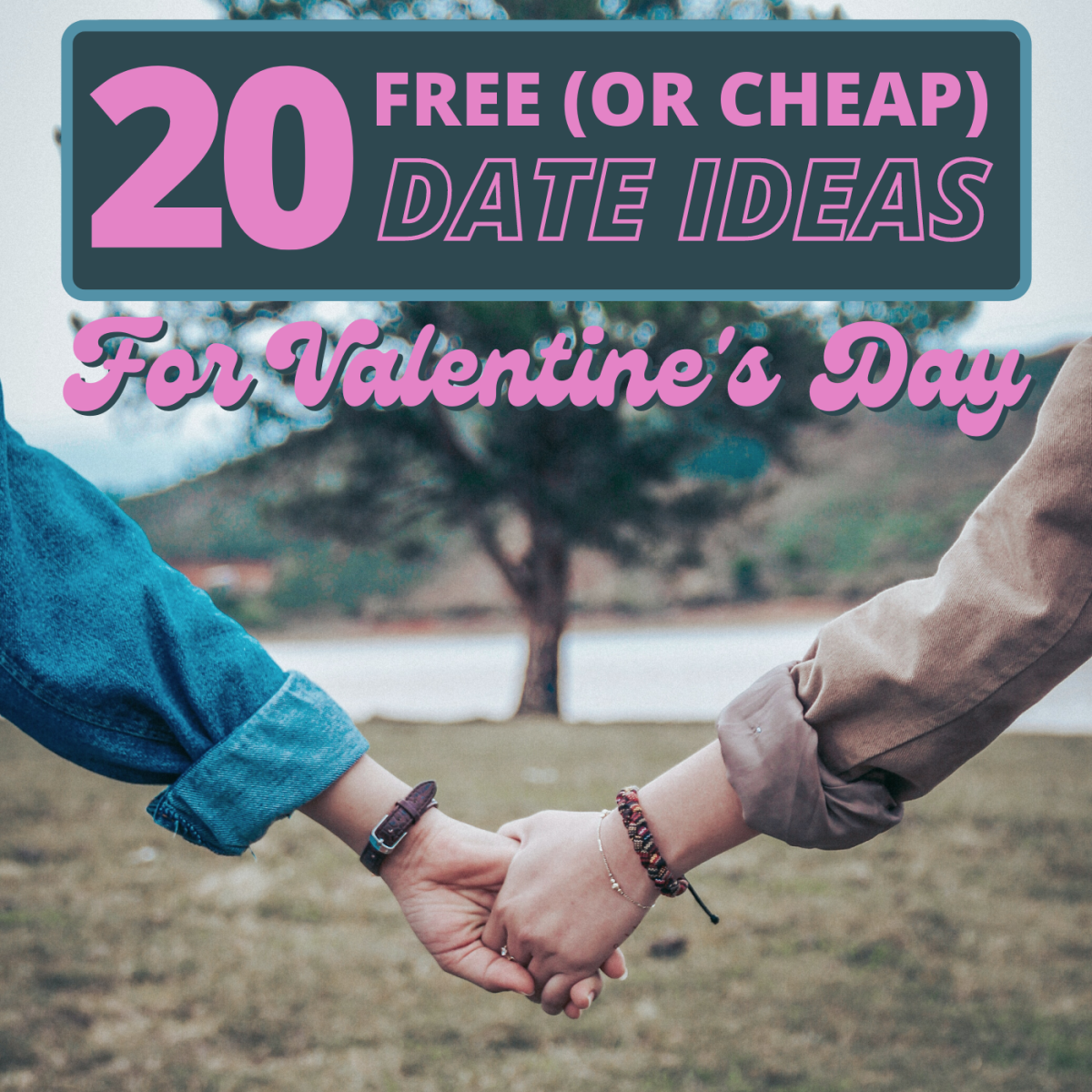 You don't have to decimate your paycheck to have a memorable Valentine's Day experience with your partner.