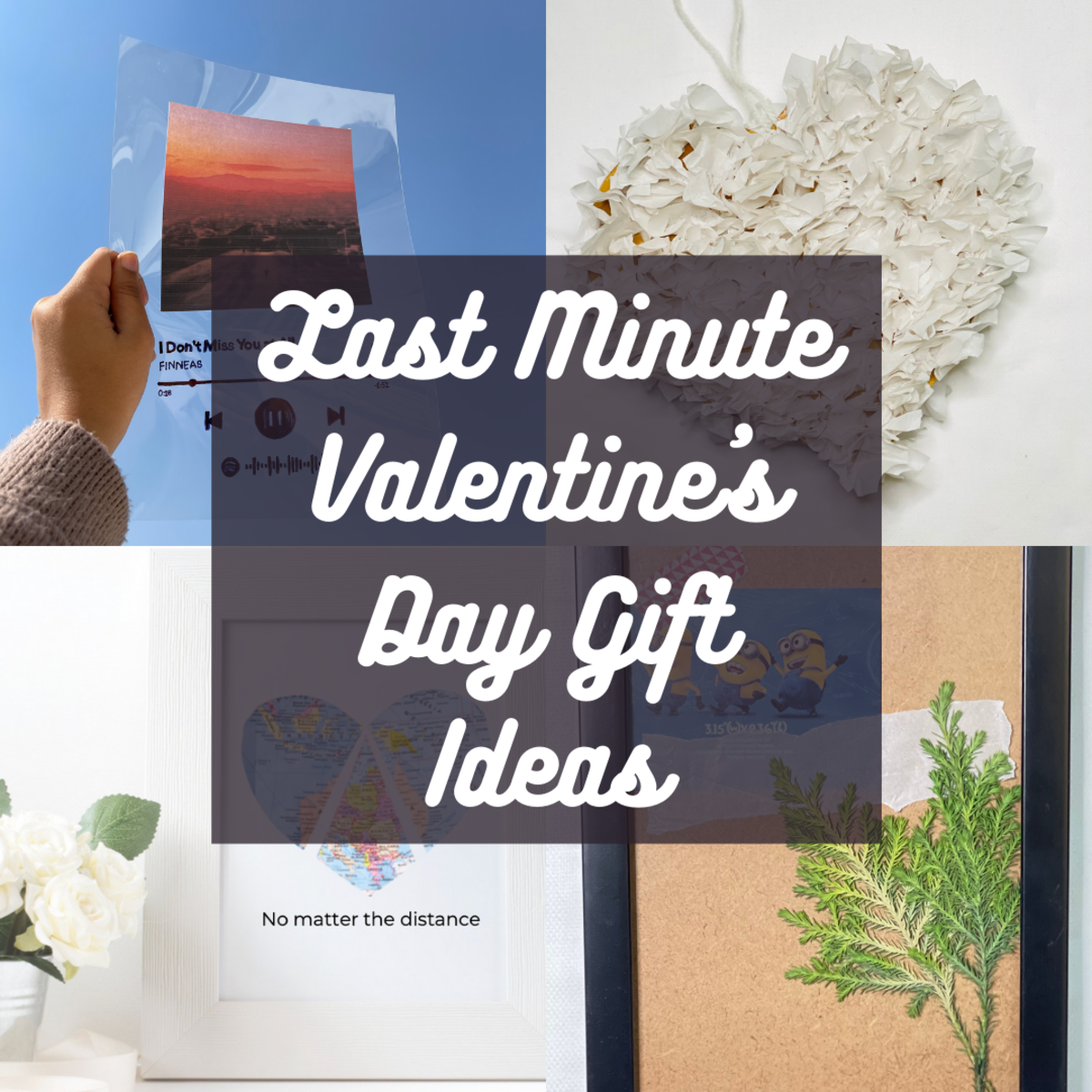 Just because time is running out doesn't mean you can't create a thoughtful gift for your partner.