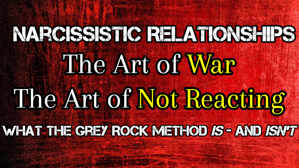 the-art-of-war-the-art-of-not-reacting-the-grey-rock-method-explained
