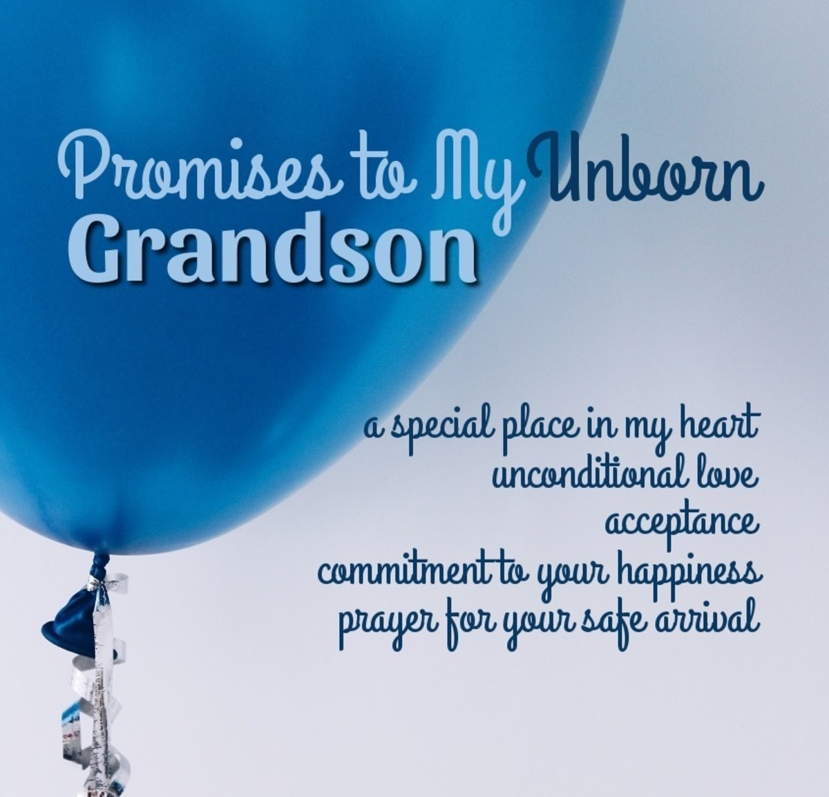 Five  Promises for My Unborn Grandson
