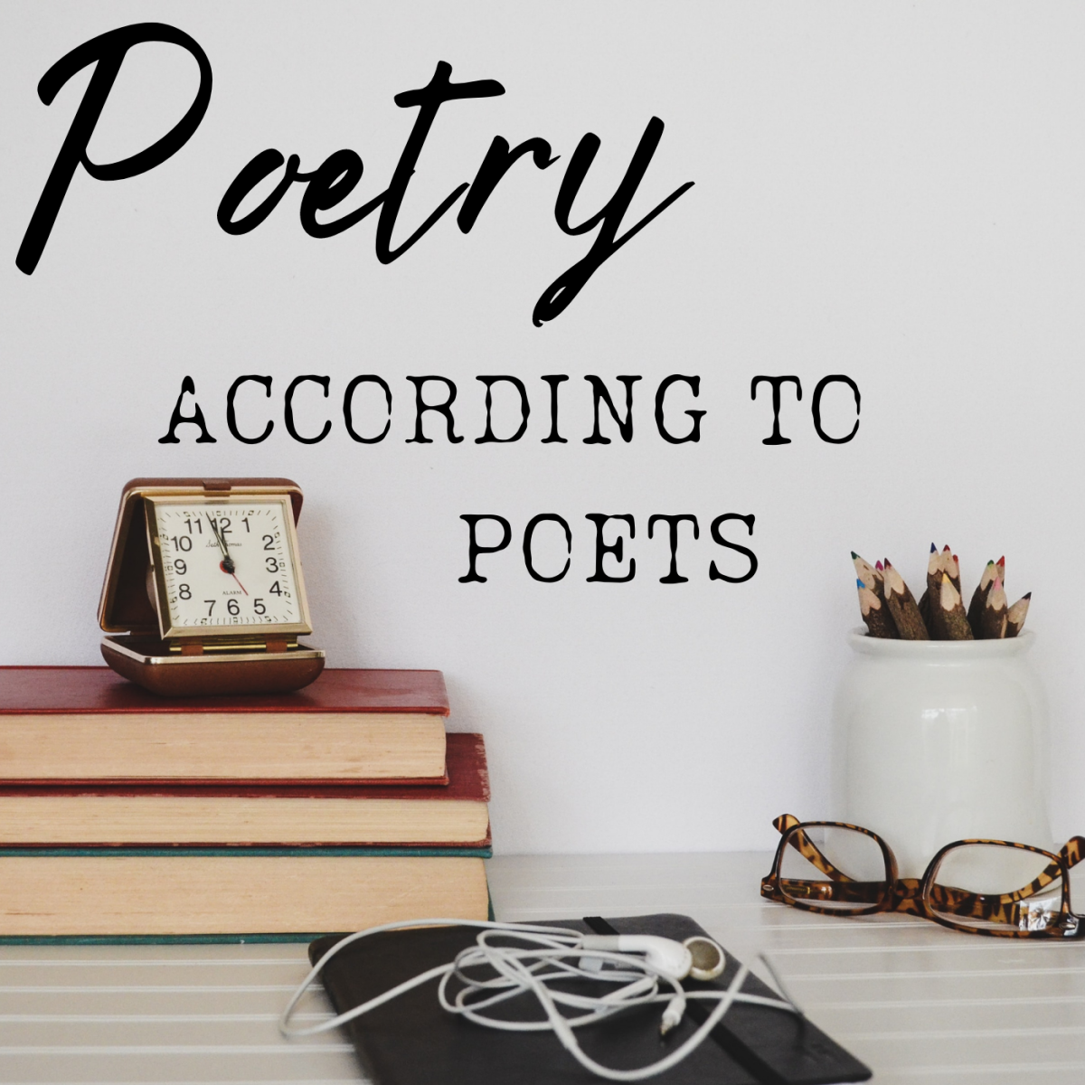How do poets—both new and old—define their craft?