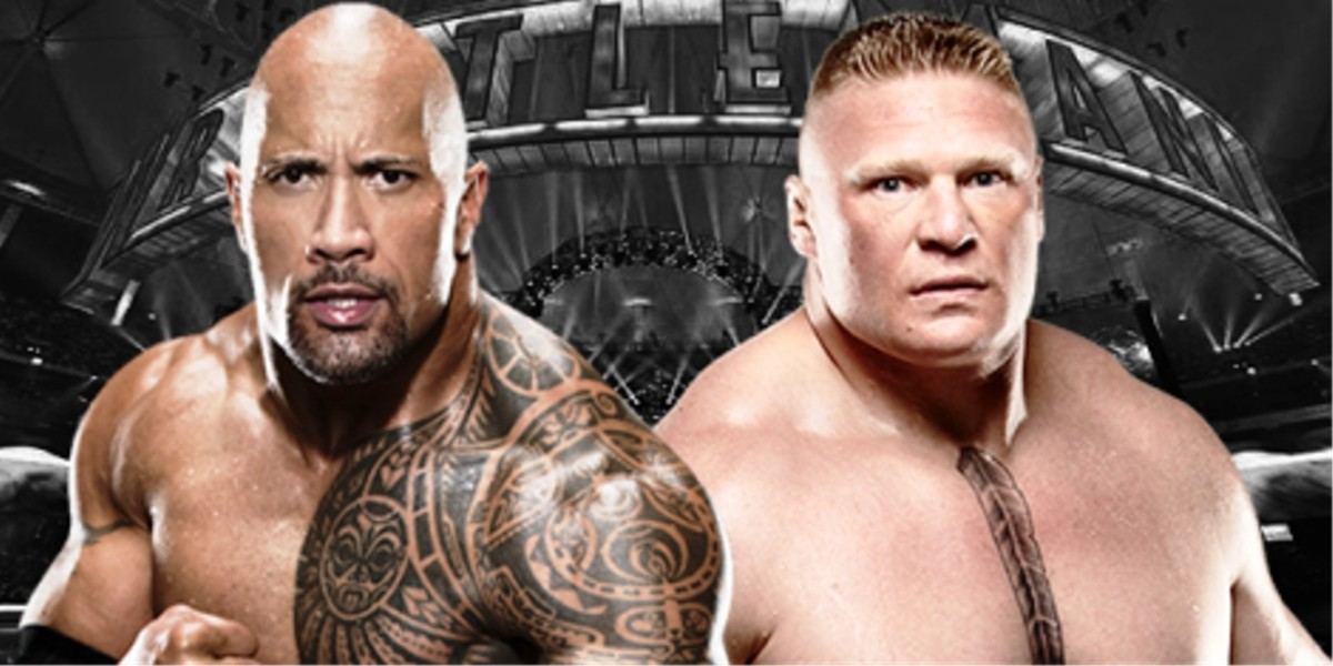 The Rock vs. Brock Lesnar.
