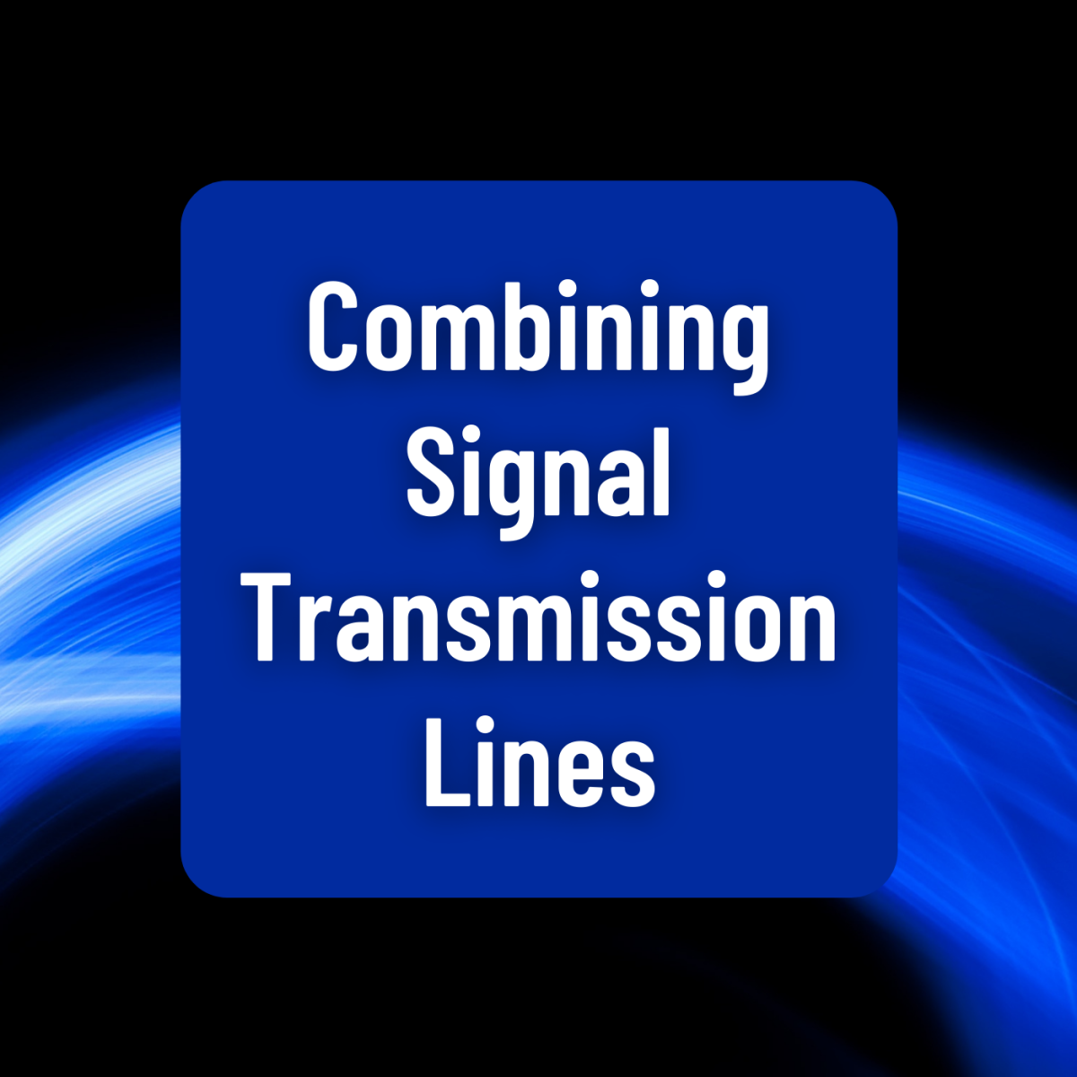 Discover several different methods of combining signal transmission lines with minimal SWR.