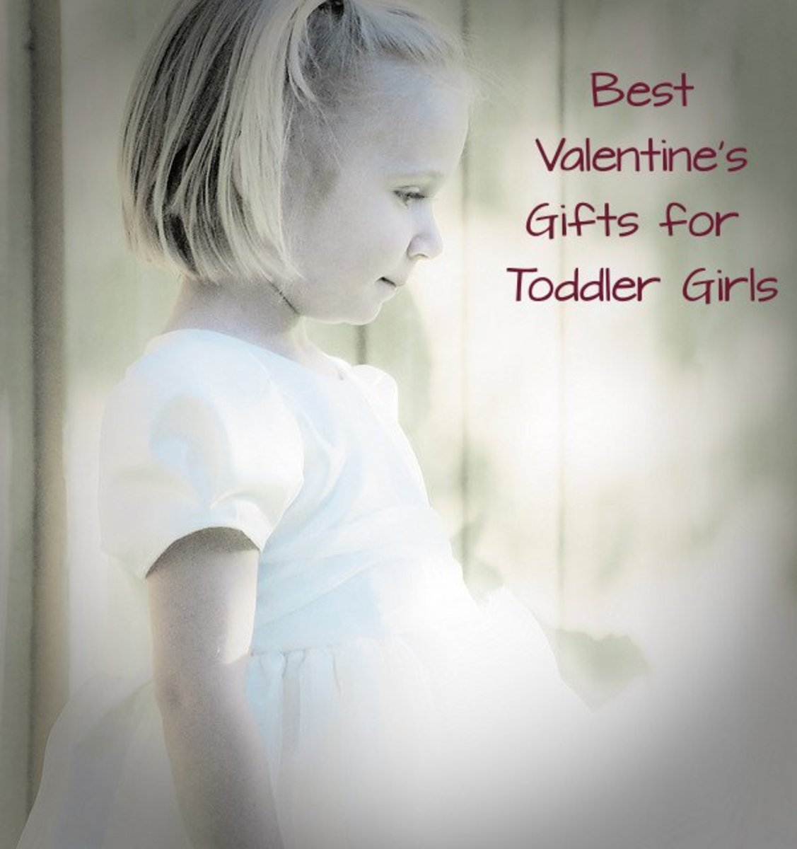 Best Valentine's Gifts for Toddler Girls