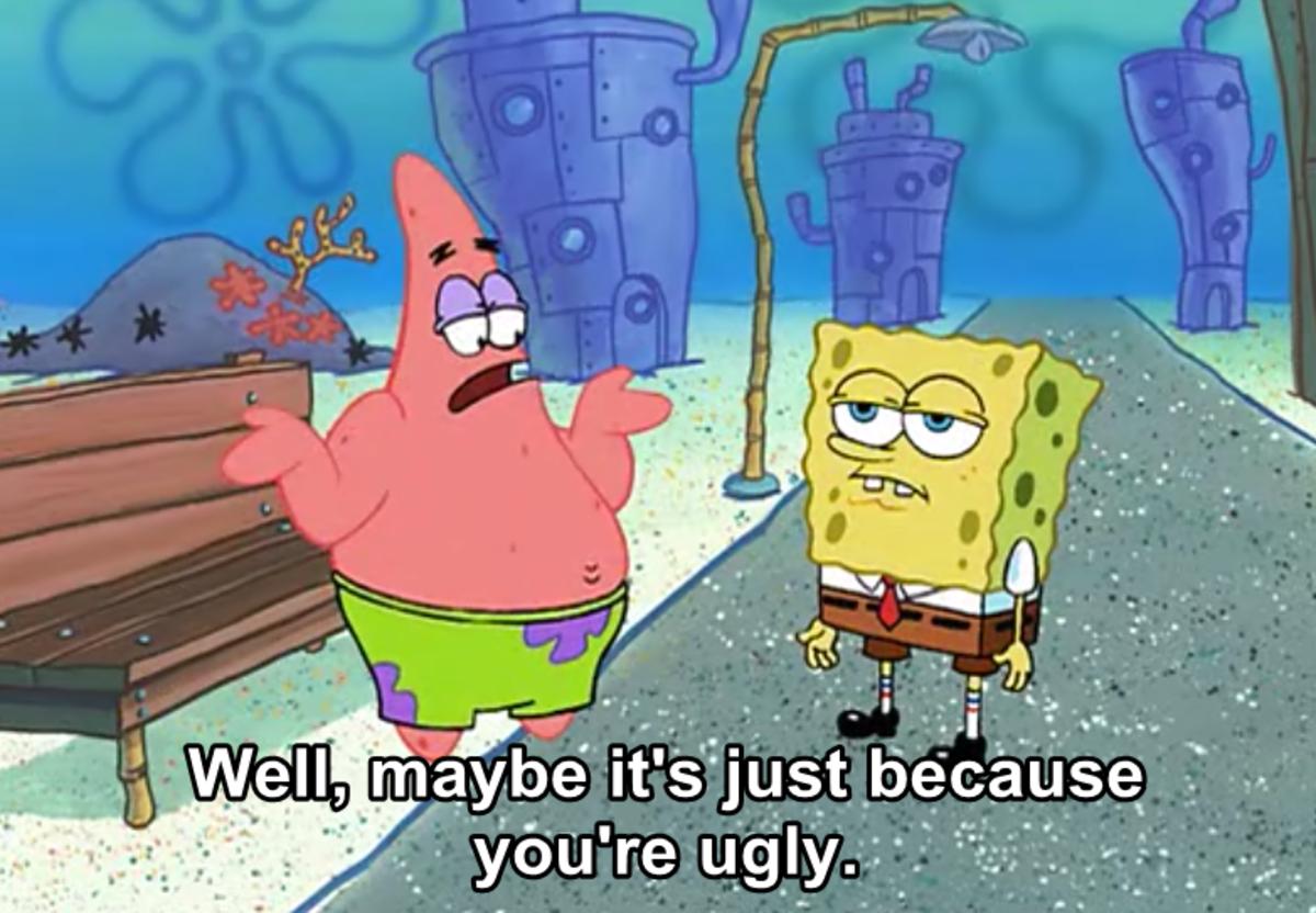Patrick insulting Spongebob