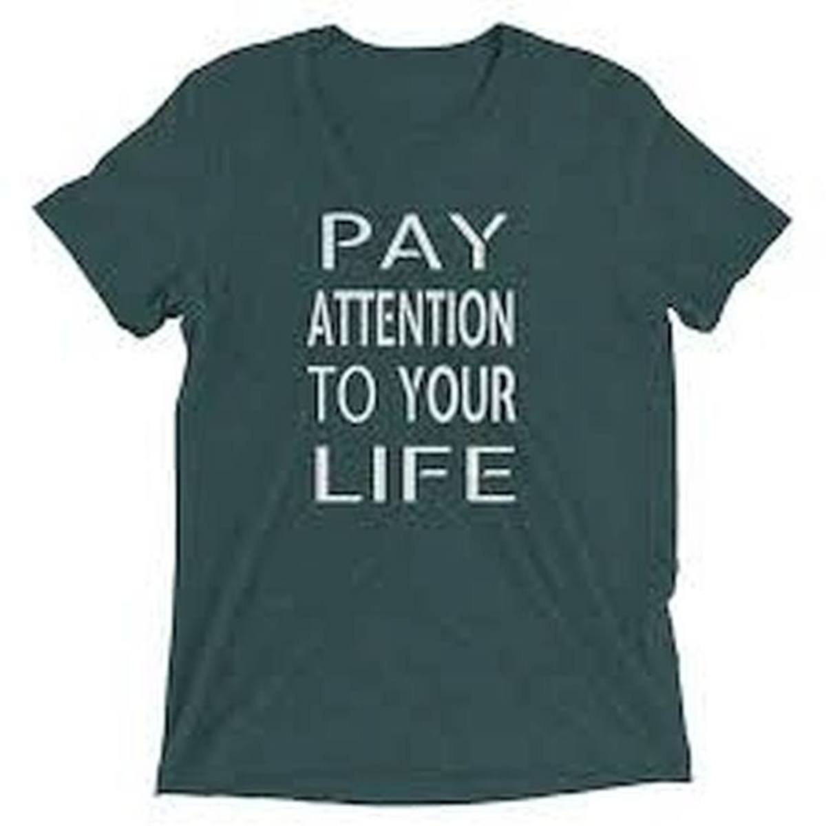 pay-close-attention-to-your-life