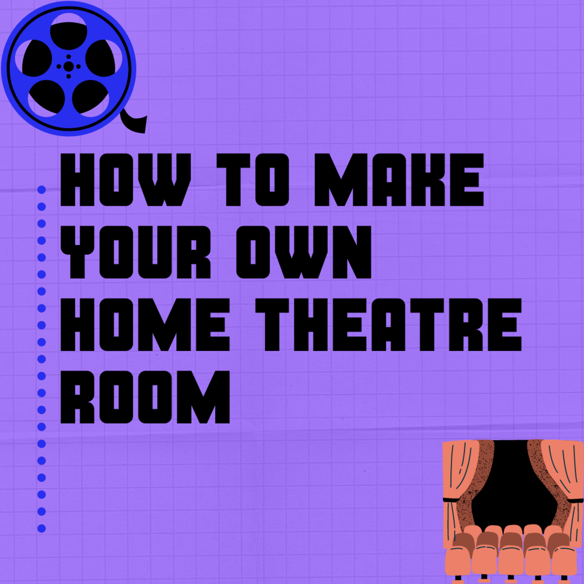 Creating your own movie theater inside your house is not that hard.