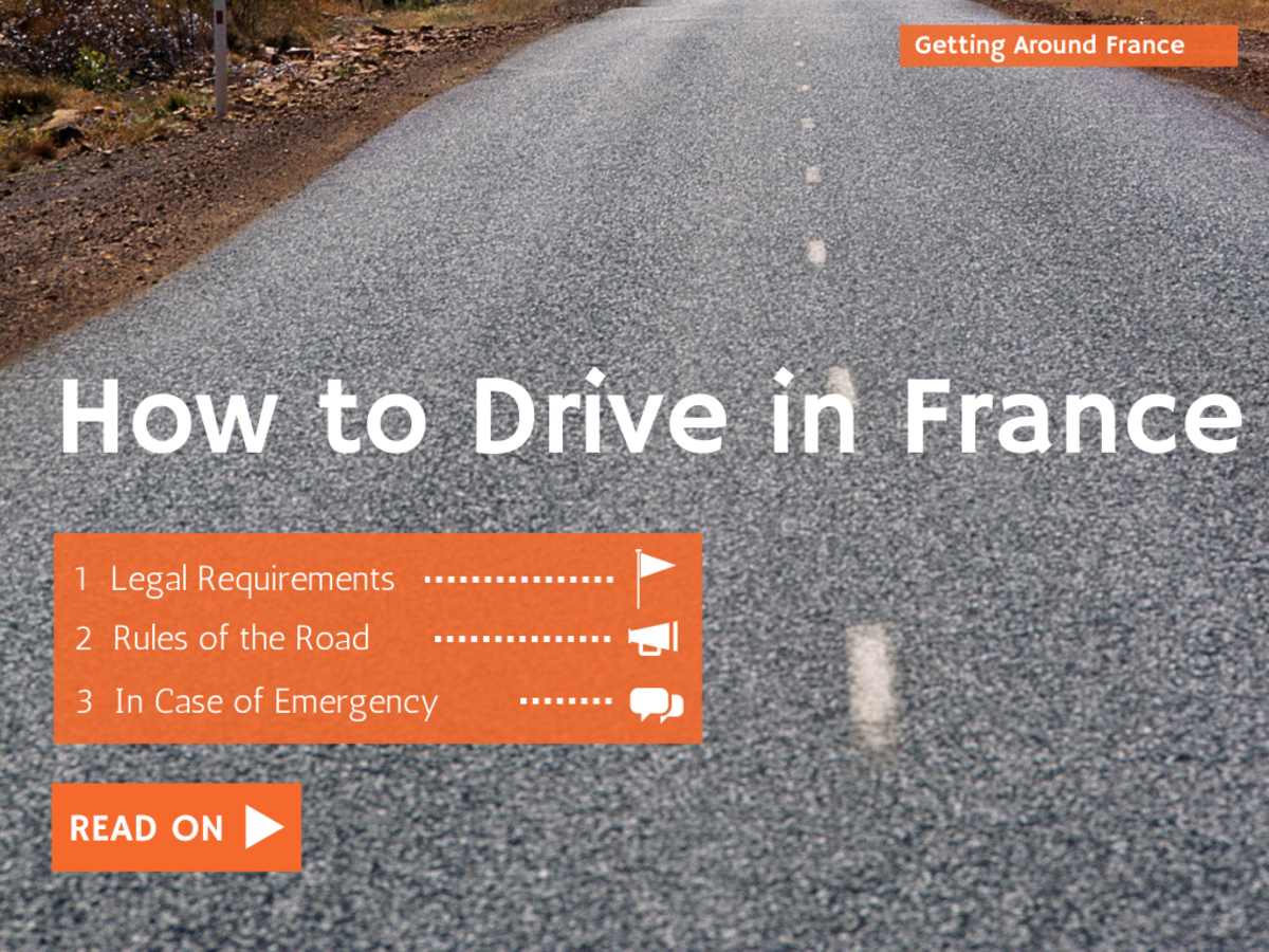 How to Drive in France: Tips, Requirements, & Laws
