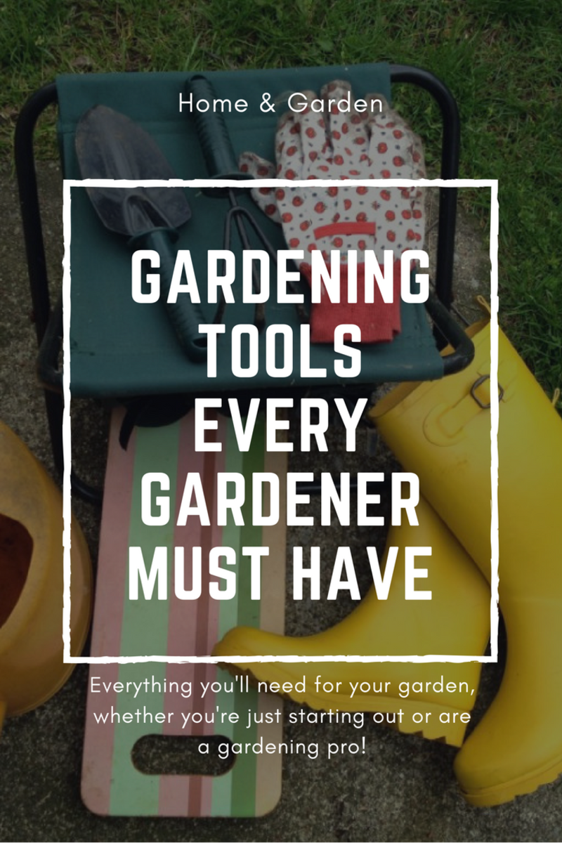 List of Gardening Tools Every Gardener Must Have
