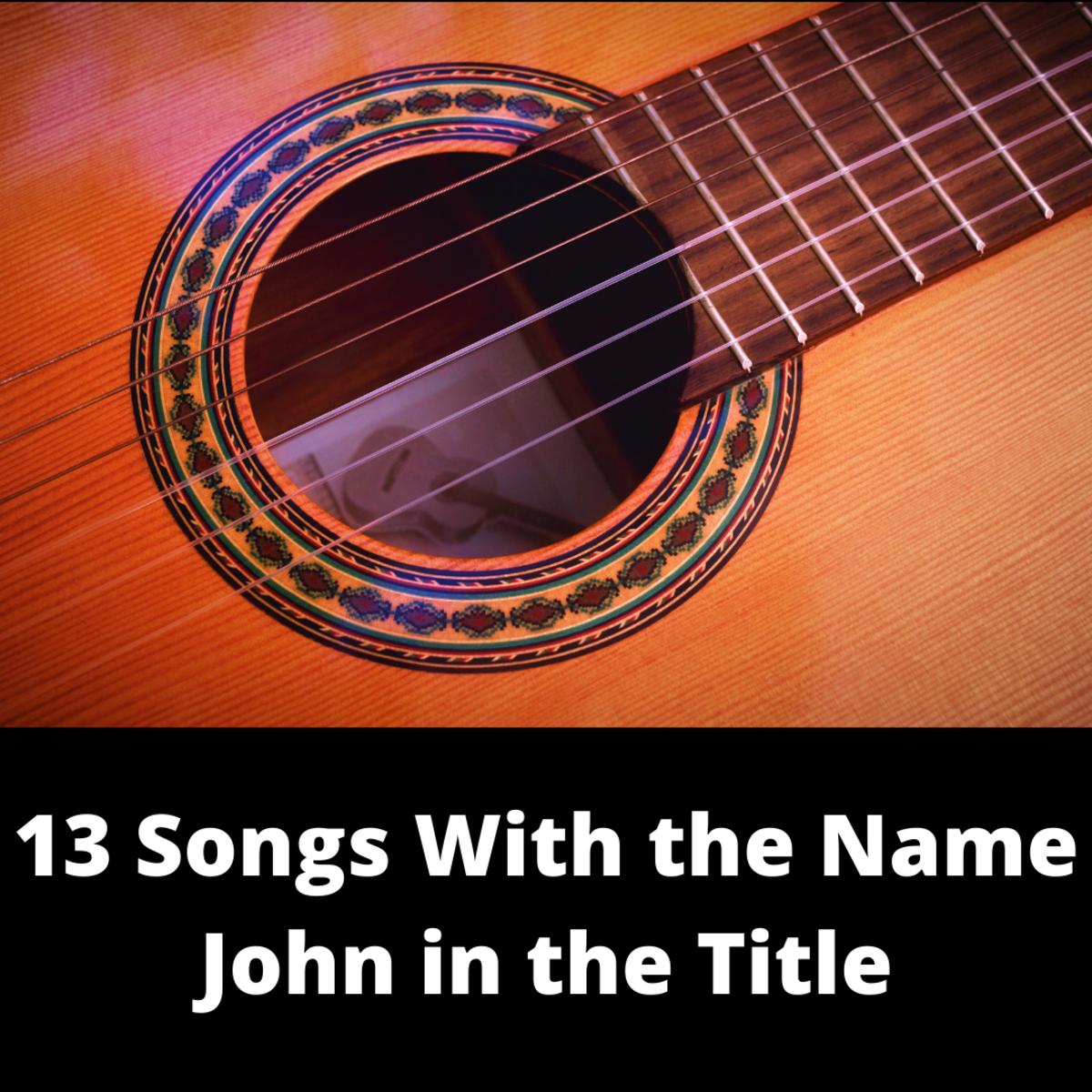 13 Songs With the Name John in the Title