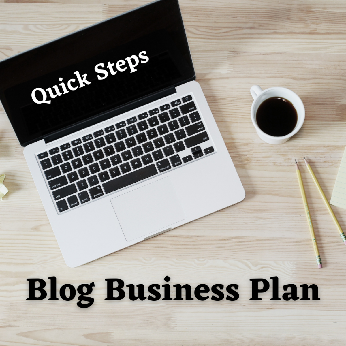 Learn The Quick Steps To Make Your Blog Business Plan