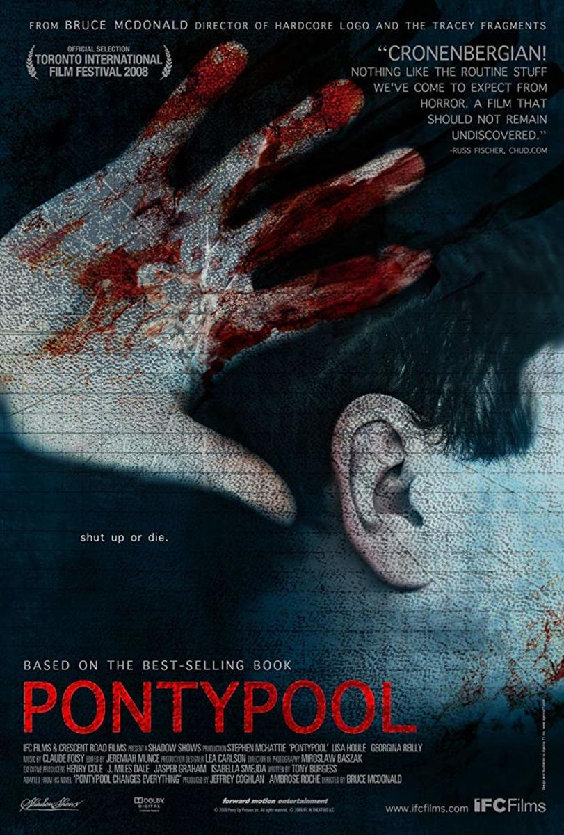 Pontypool 2008 Directed by Bruce McDonald and written by Tony Burgess.