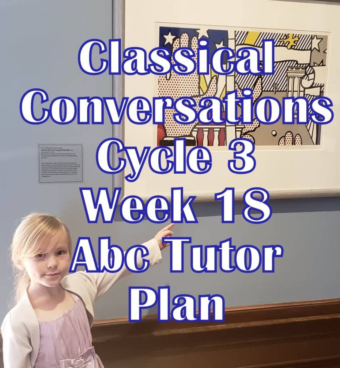 CC Cycle 3 Week 18 Lesson for Abecedarian Tutors