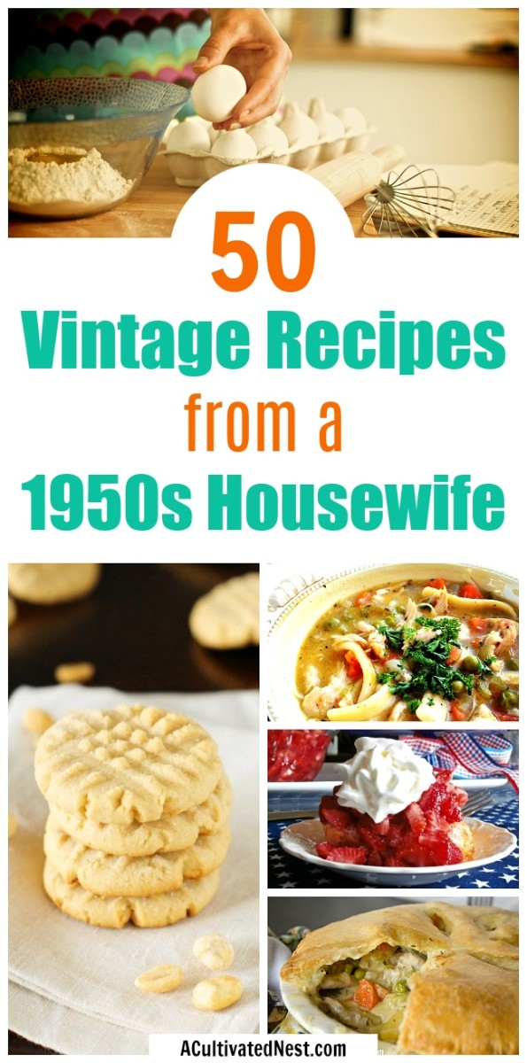 So maybe we wouldn't want to live in the 1950s again, but we do miss that yummy food!