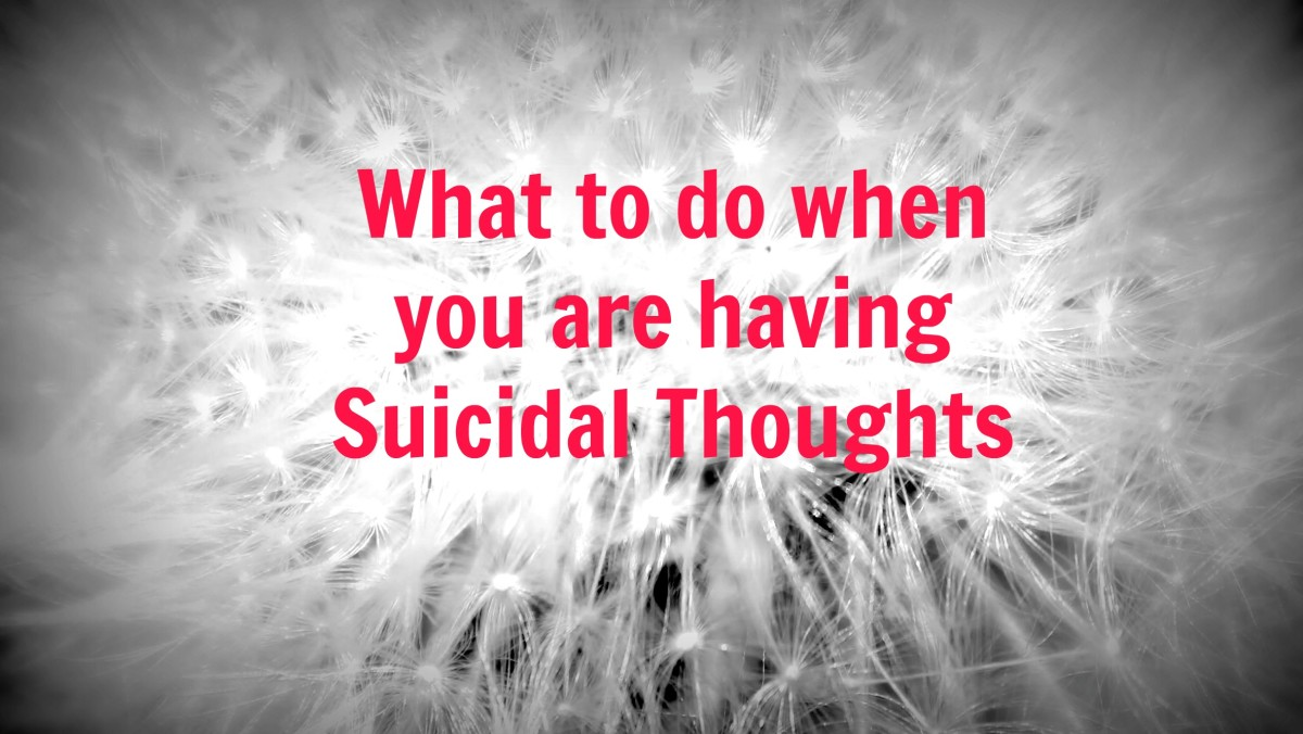 What to do when you are having Suicidal Thoughts