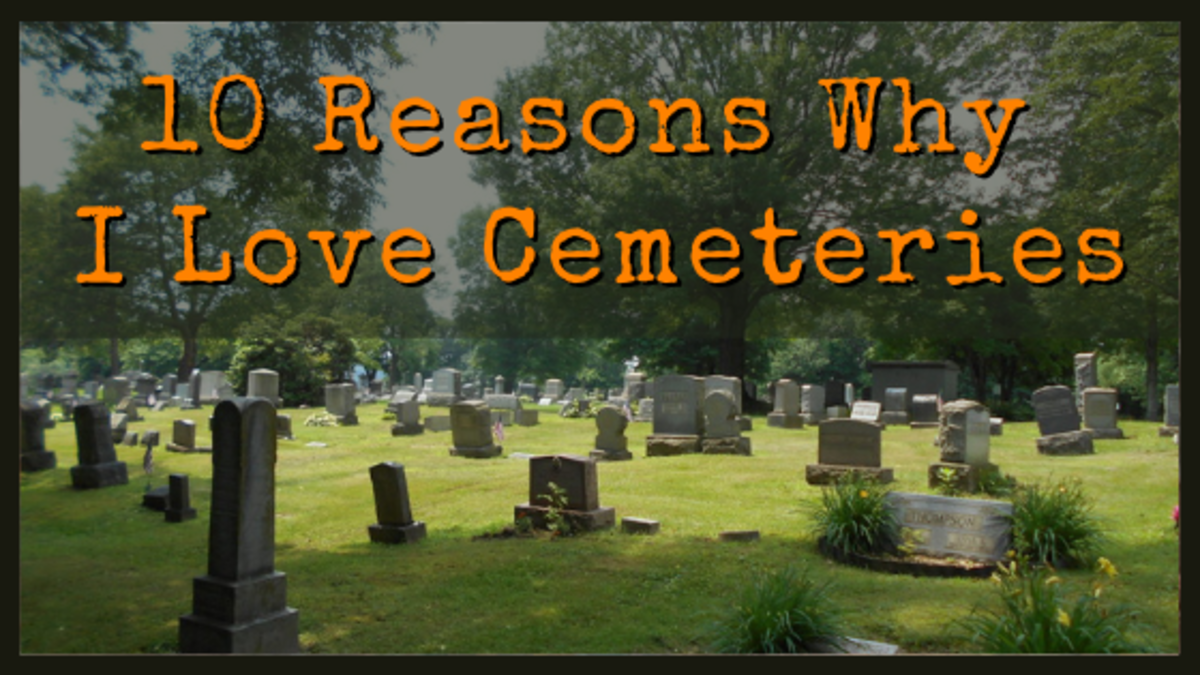 10 Reasons Why I Love Cemeteries