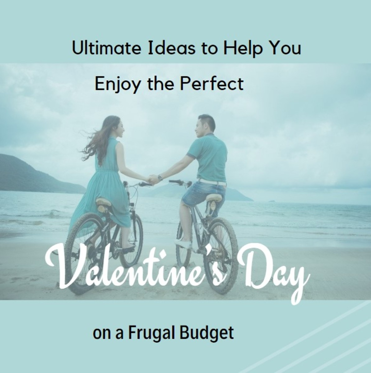 How to Enjoy a Romantic Valentine's Day on a Budget
