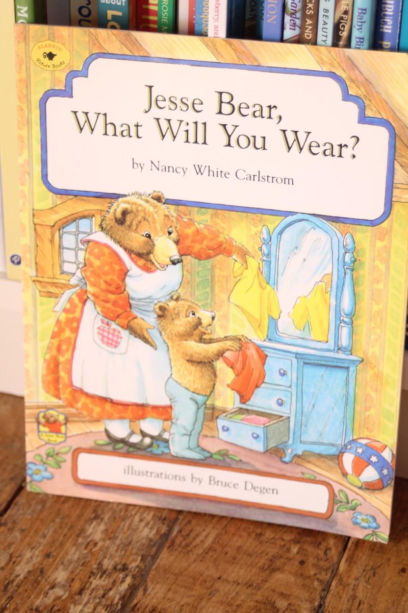 """Jesse Bear, What Will You Wear?"", by Nancy White Carlstrom"