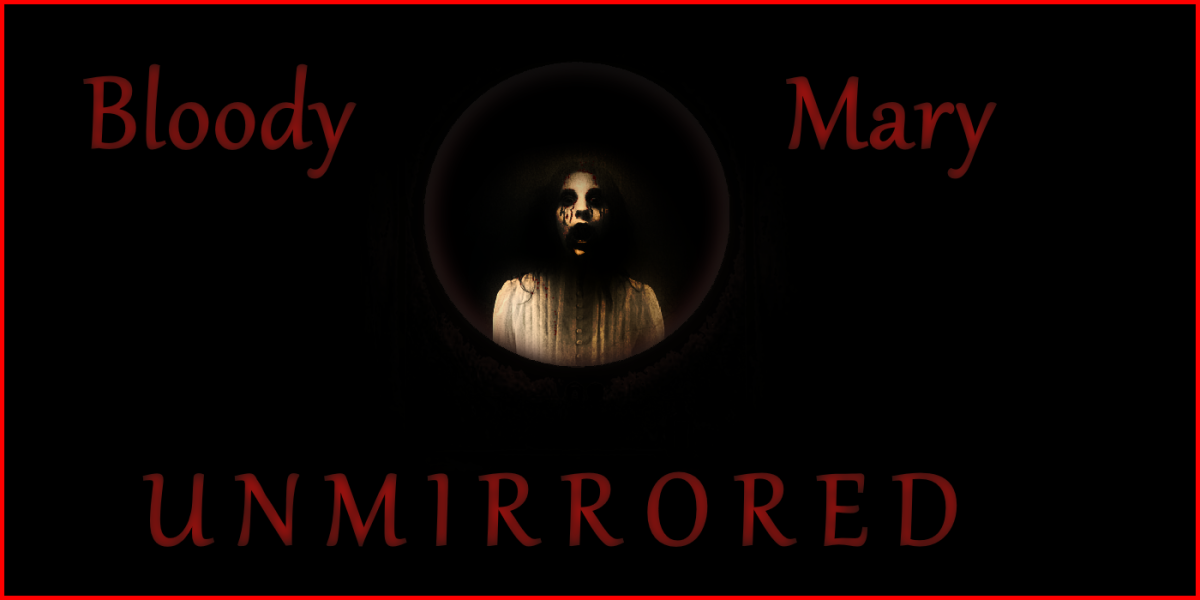 Bloody Mary Unmirrored