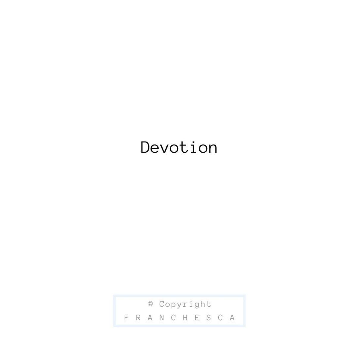 34th Article: Devotion