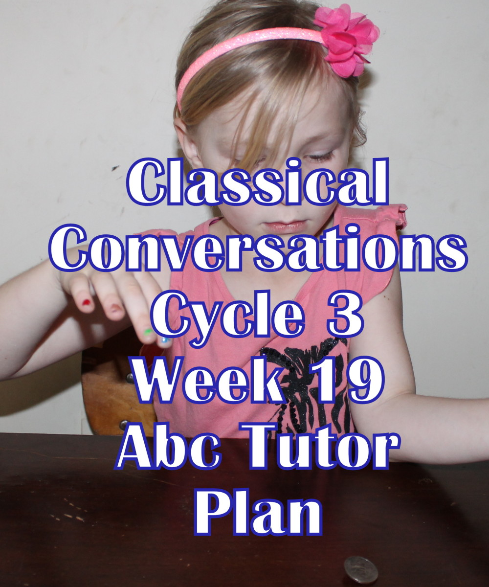 Classical Conversations CC Cycle 3 Week 19 Lesson for Abecedarians - CC C3W19