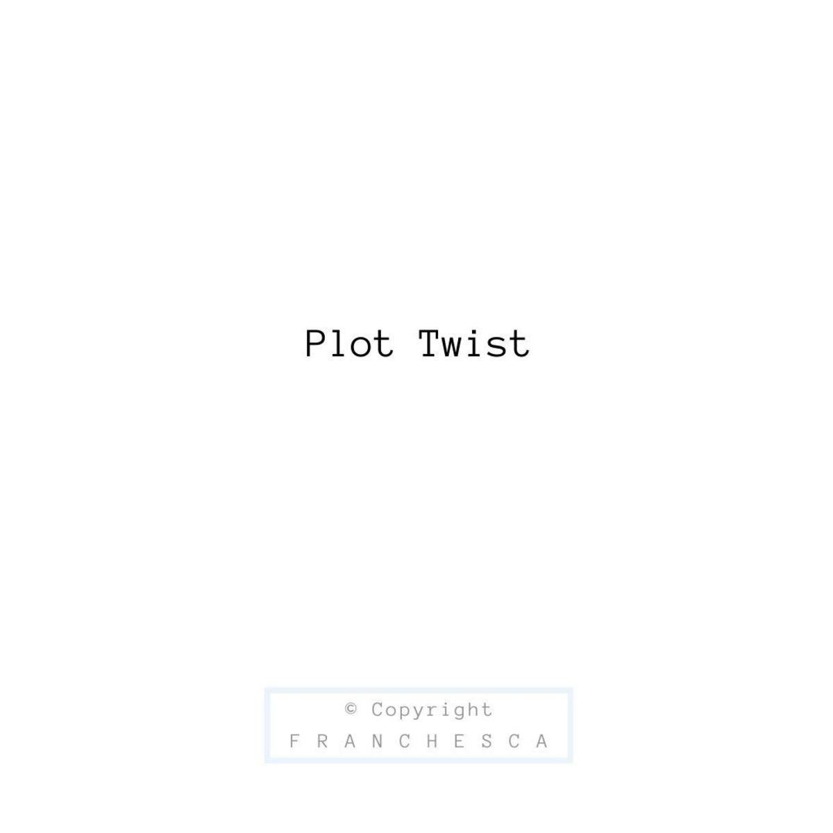 169th Article: Plot Twist