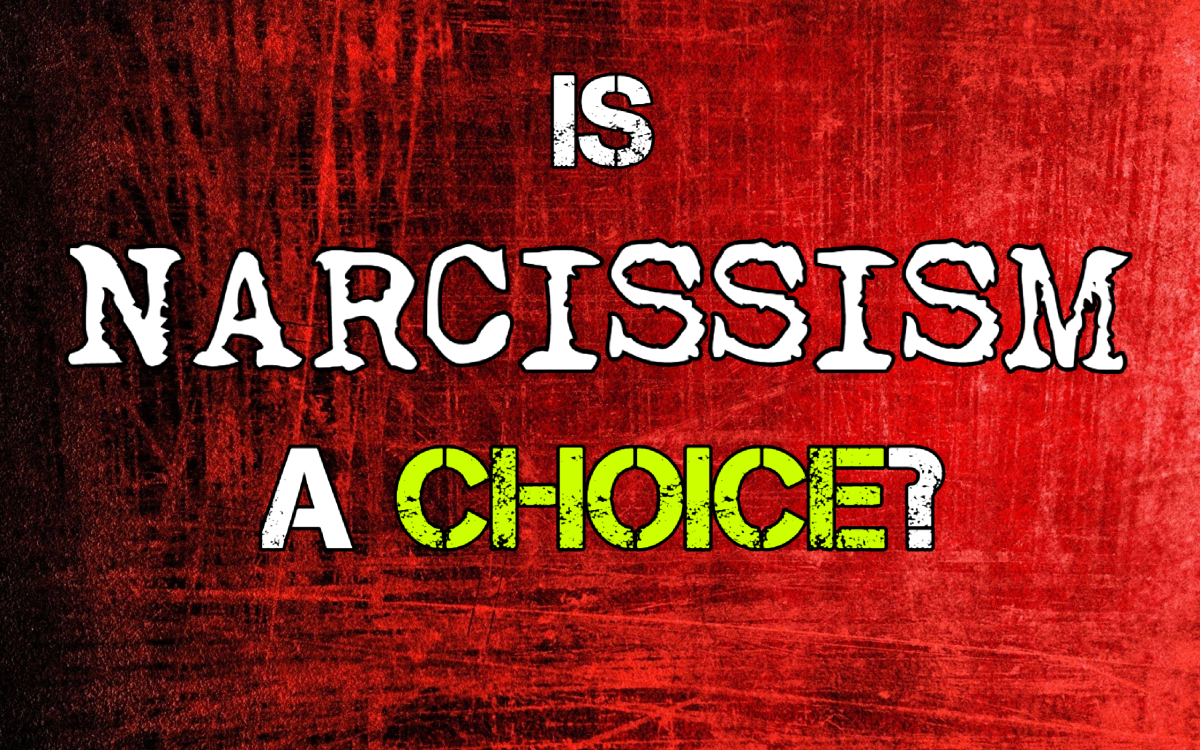 Is Narcissism a Choice?