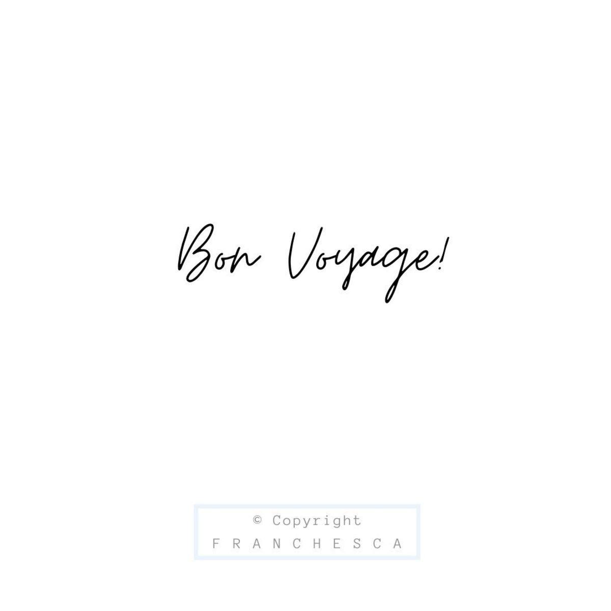 85th Article: Bon Voyage!