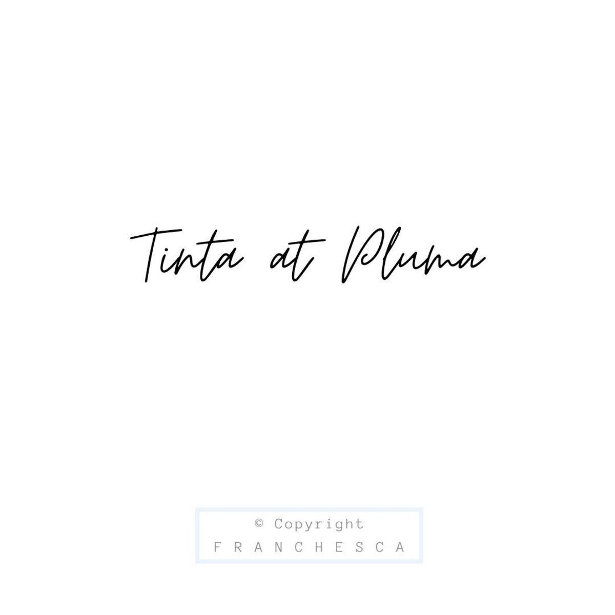 98th Article: Tinta at Pluma