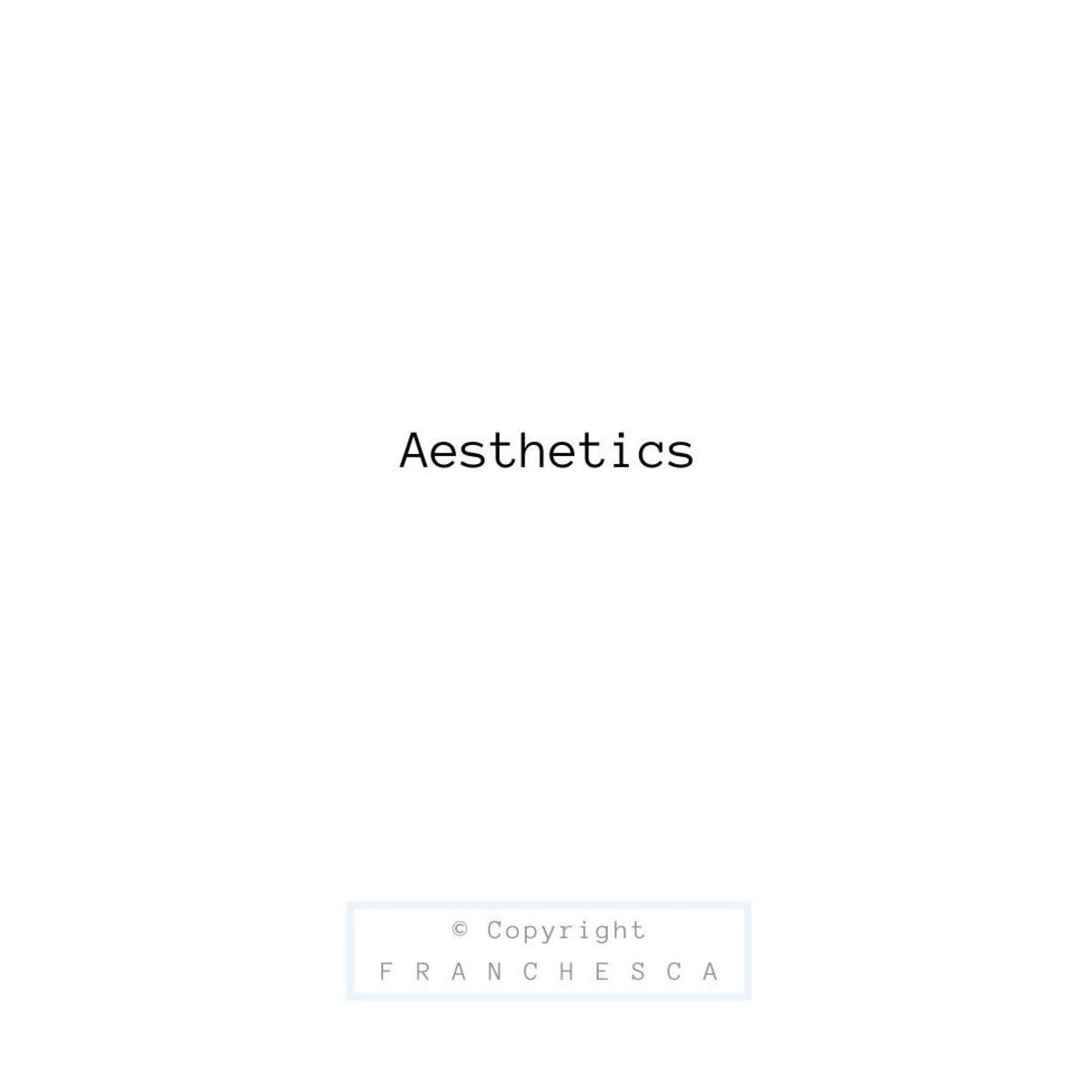 131st Article: Aesthetics