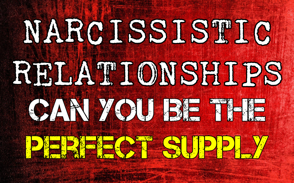 Narcissistic Relationships: Can You Be The Perfect Supply
