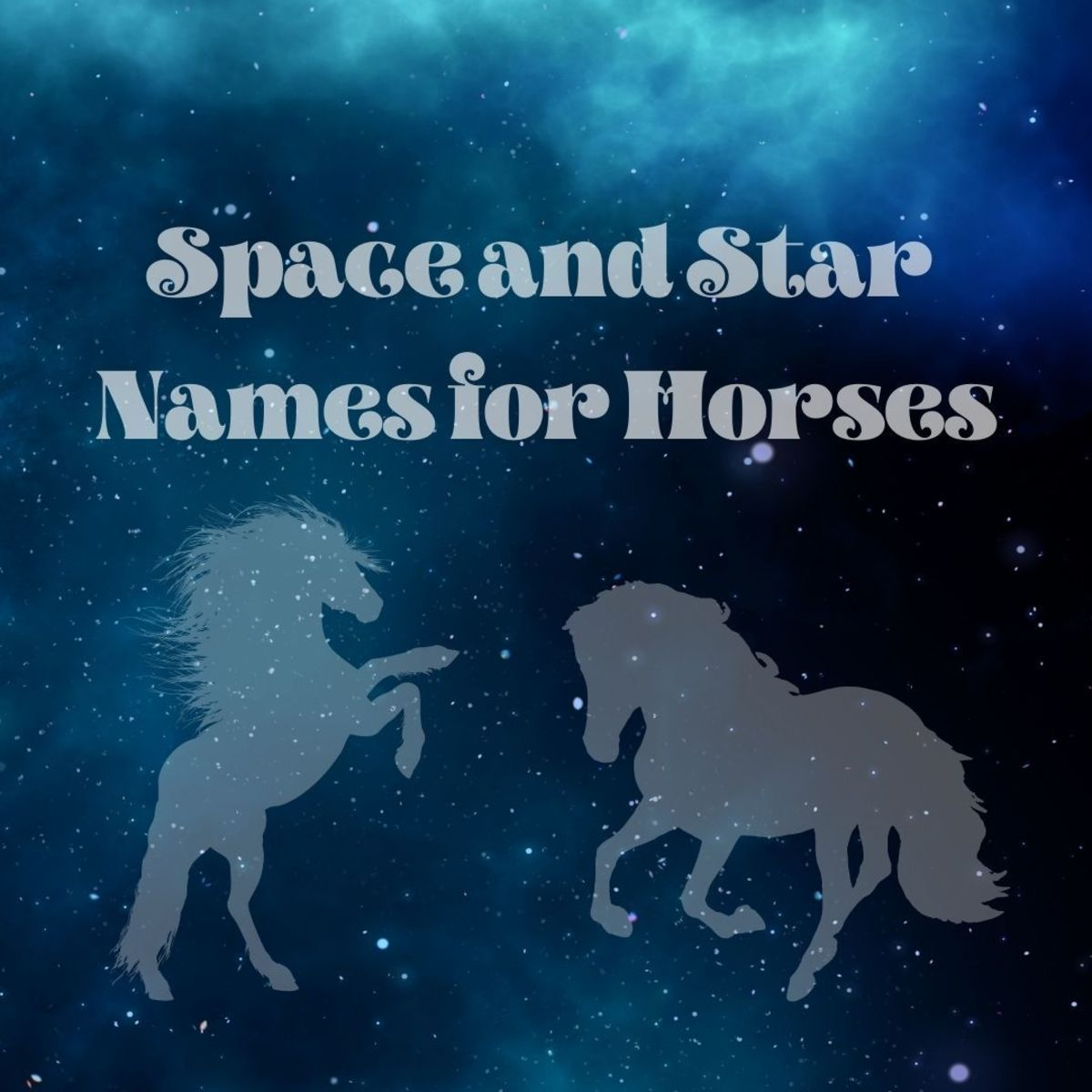 Names for horses based on stars, constellations, and other celestial bodies