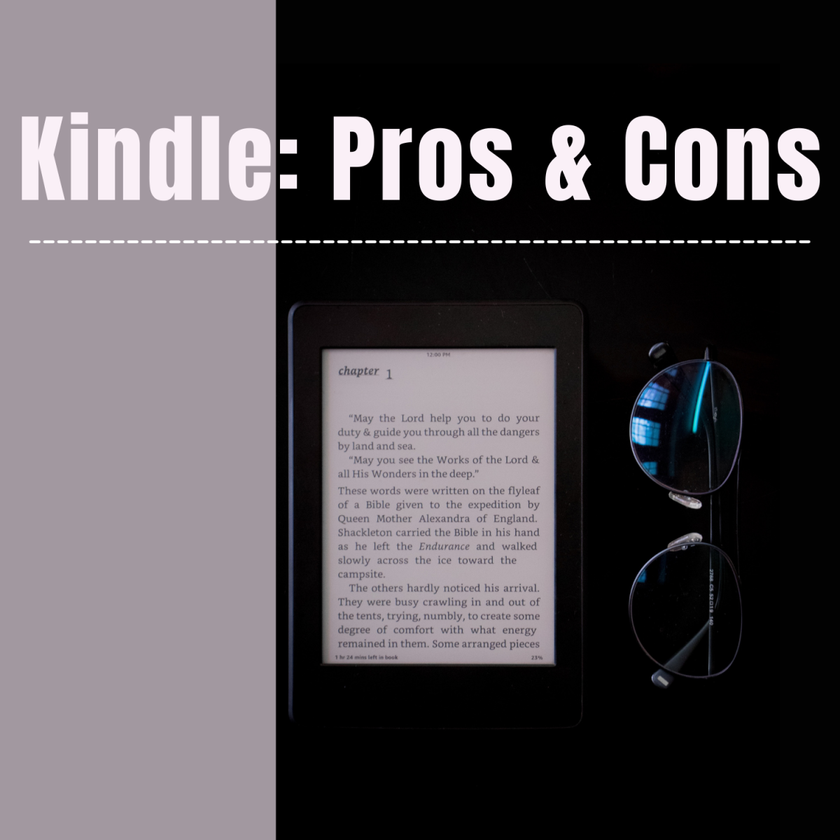 The advantages and disadvantages of eReaders like Kindle.