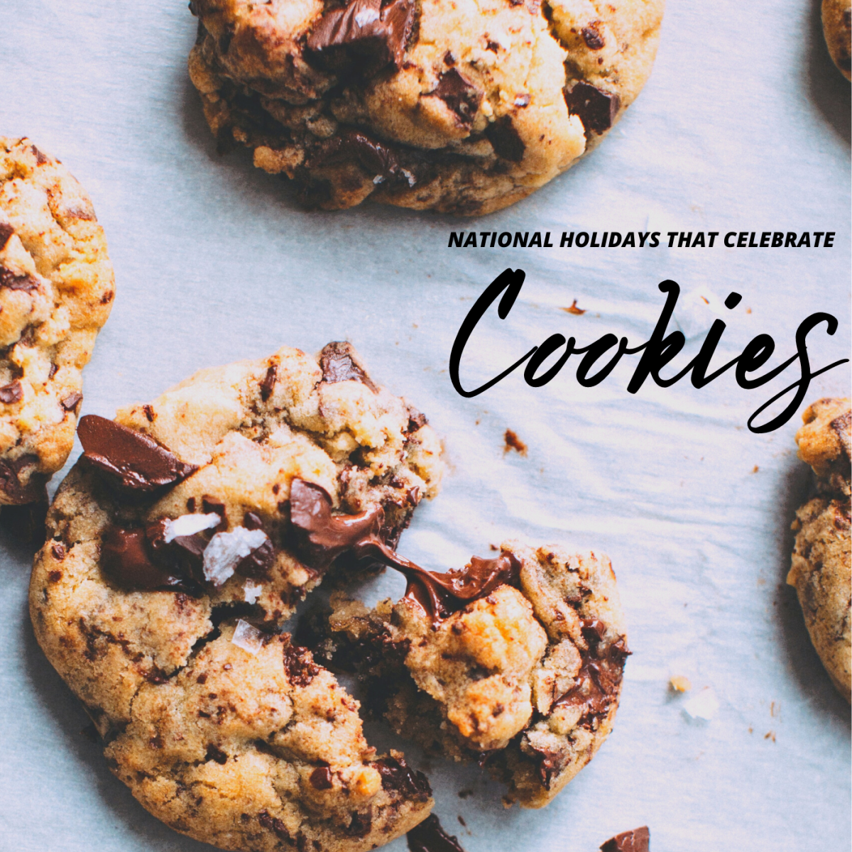 Can you believe there are at least 10 national holidays annually that celebrate cookies?