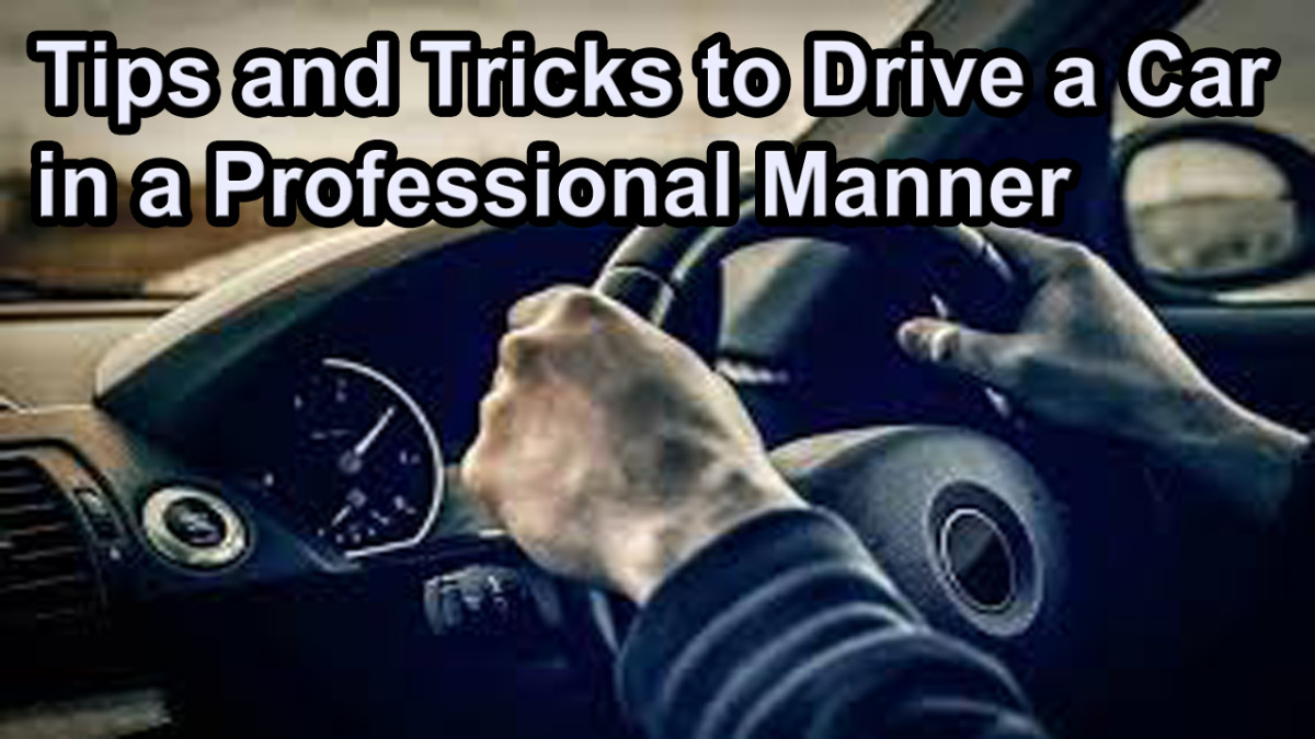 Tips and Tricks to Drive a Car in a Professional Manner