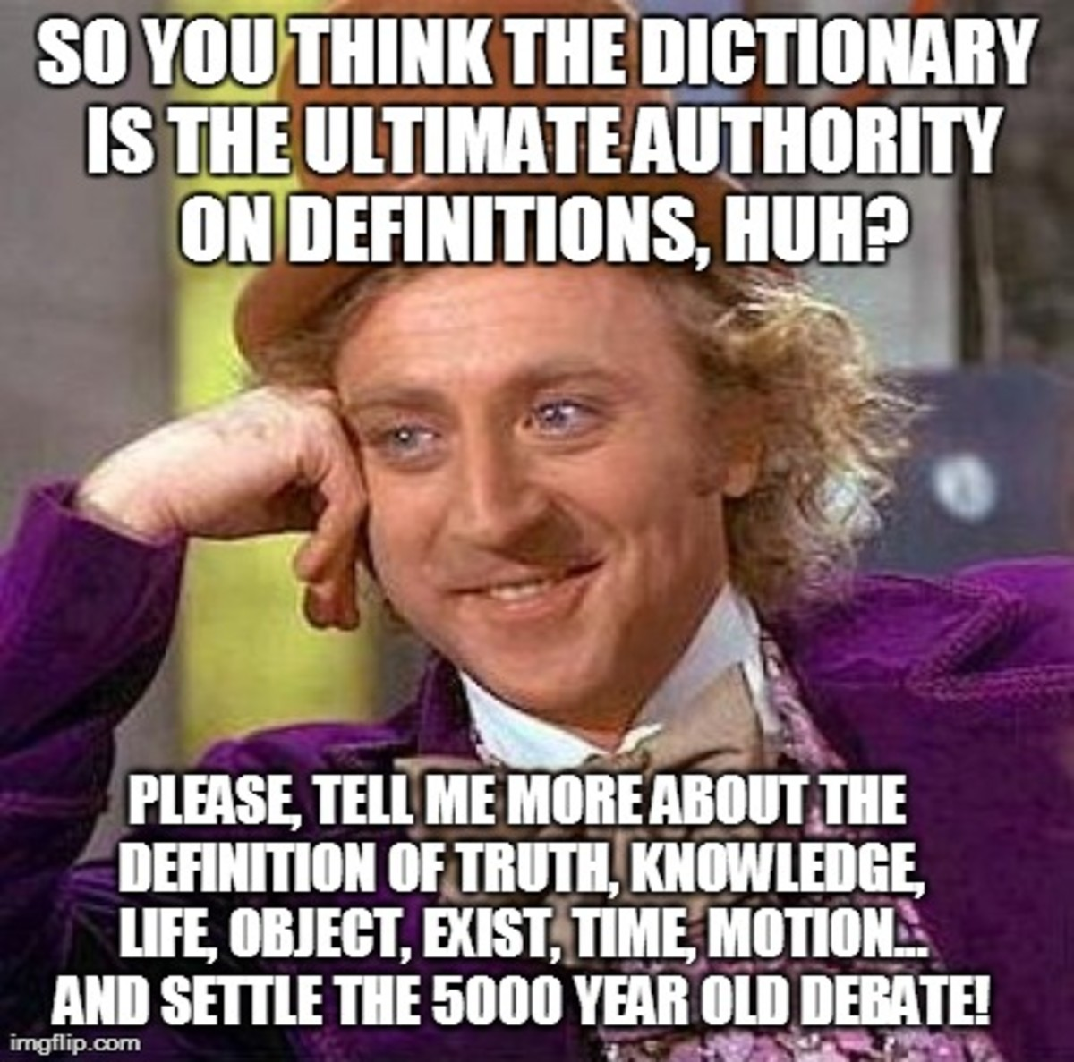 If you can use a dictionary to answer Wonka, then you have debunked this article. Please post your answer so this article can be taken down promptly!