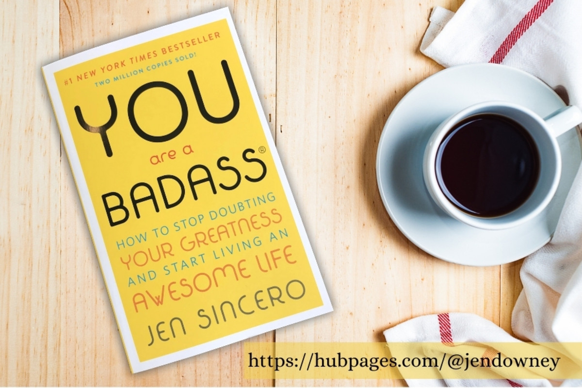 How The Book You Are A Badass Changed My Life and Why You should Read It