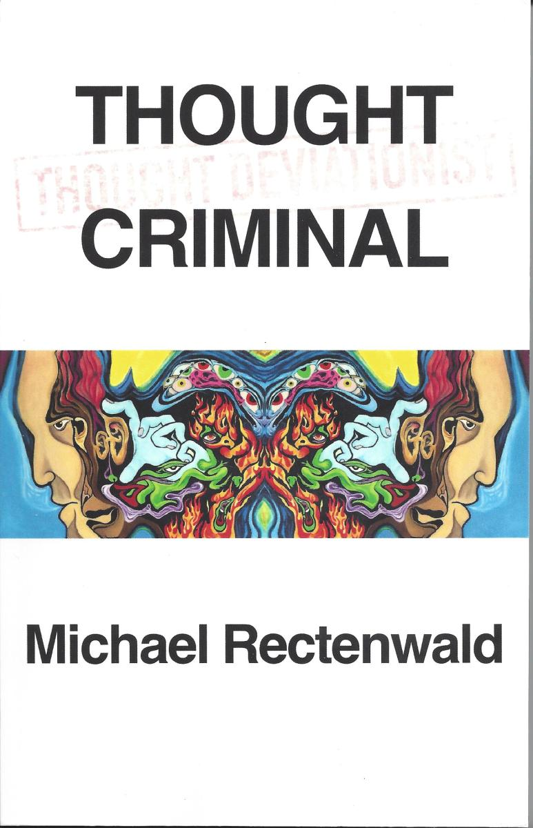 The Cover of 'Thought Criminal' by Michael Rectenwald