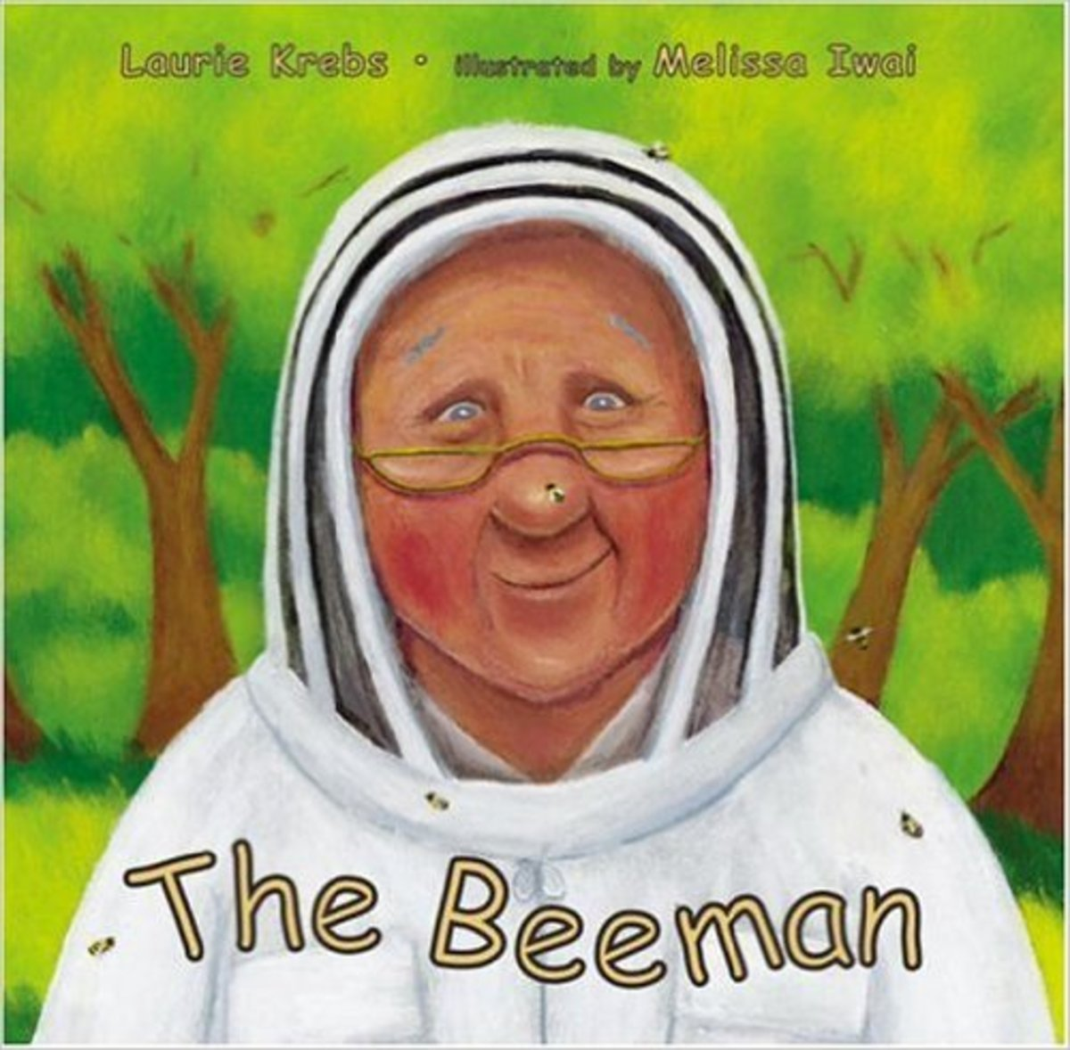 The Beeman by Laurie Krebs - Images came from amazon.com and booksamillion.com.