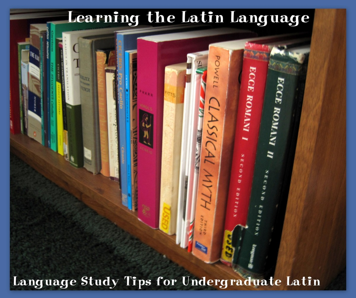 Learning the Latin Language: Language Study Tips for Undergraduate Latin