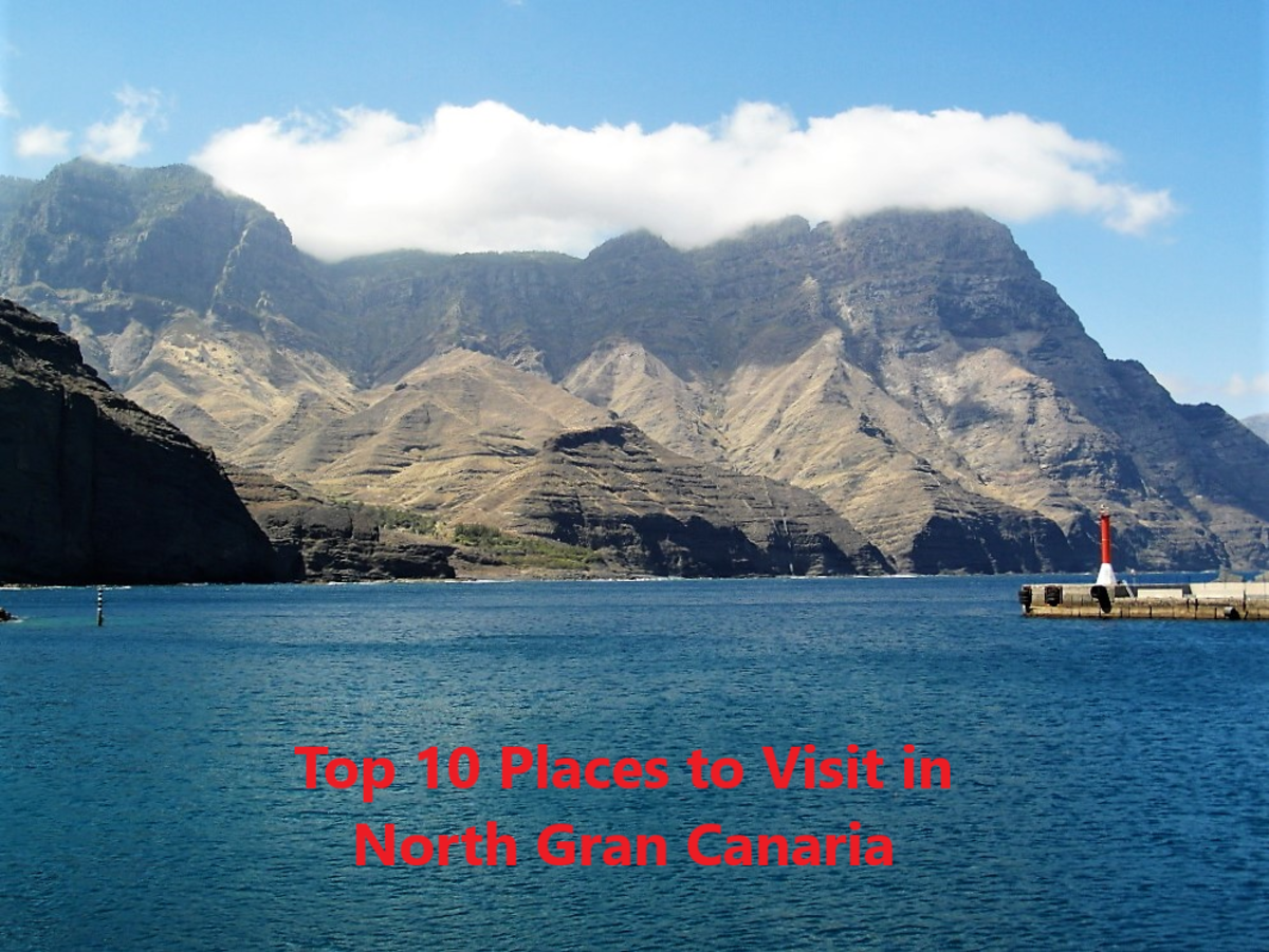 Top 10 Places to Visit in North Gran Canaria