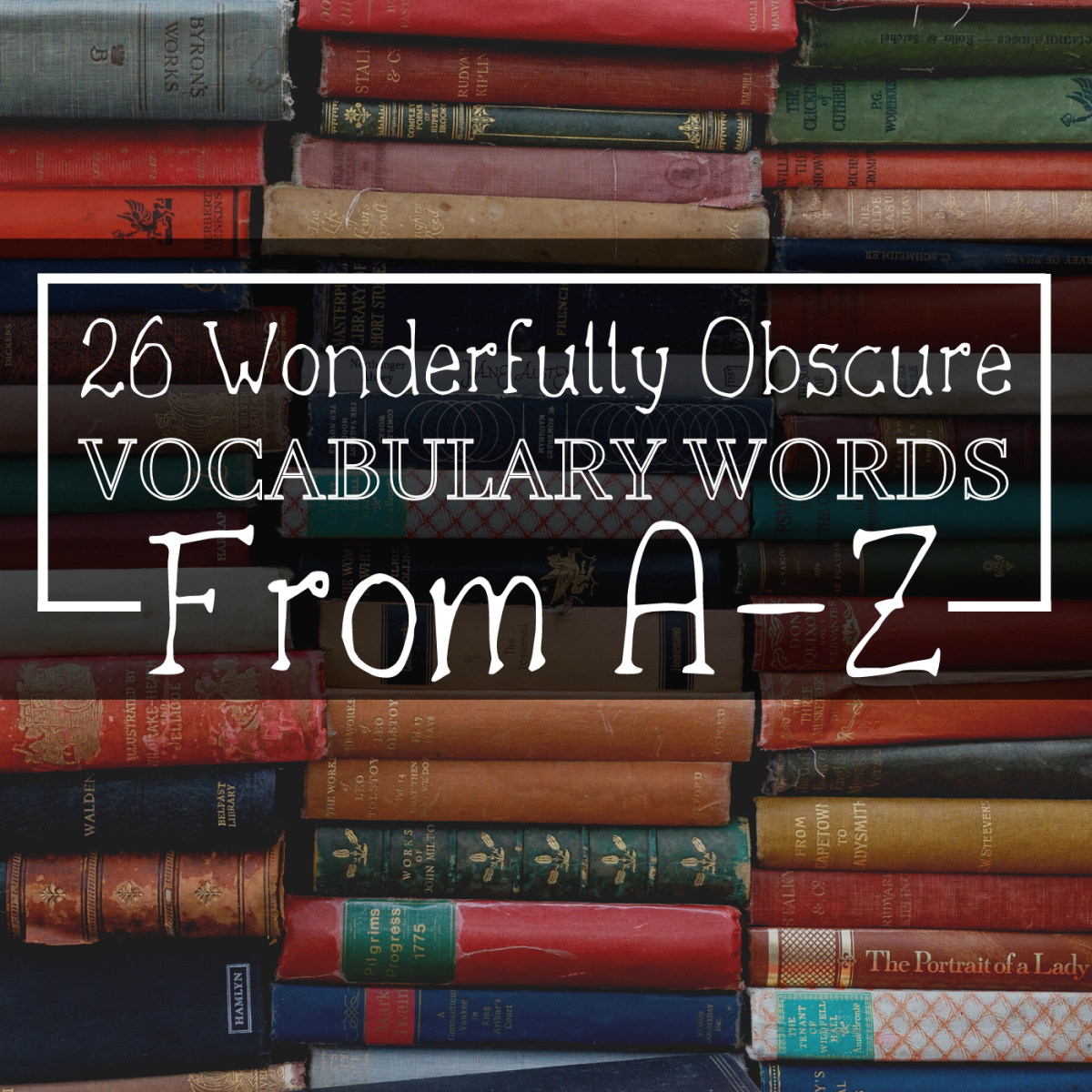 These unusual words can add color and character to your vocabulary.
