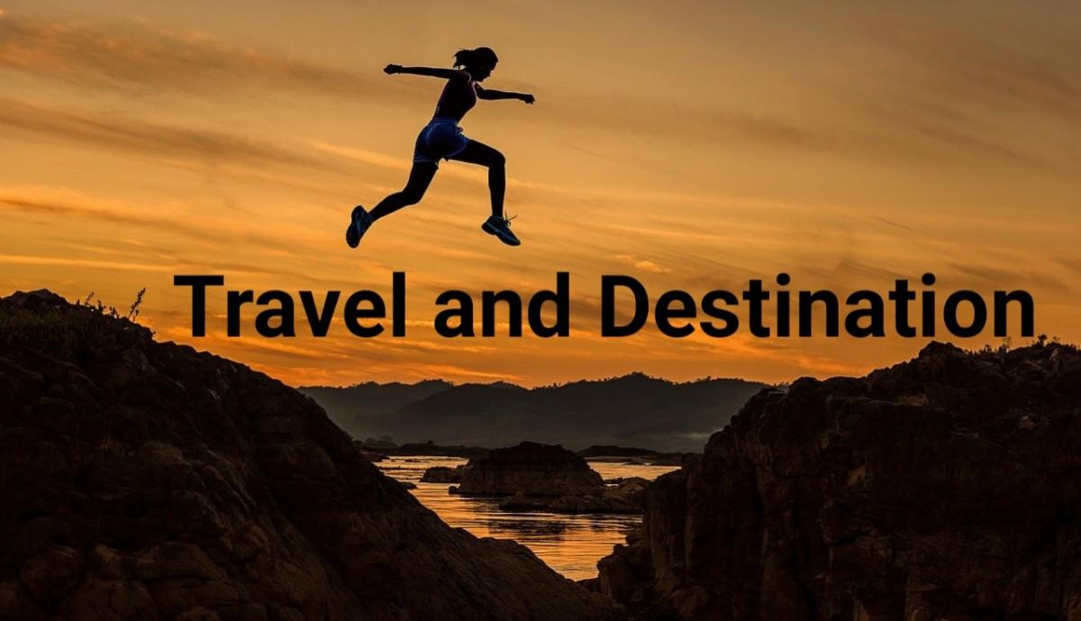 Travel and Destination
