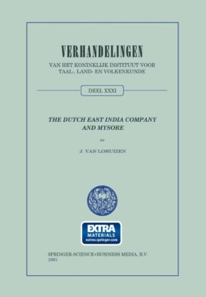 The Dutch East India Company and Mysore, 1762-1790 Review
